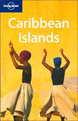 Lonely Planet Caribbean Islands (Fourth Edition)