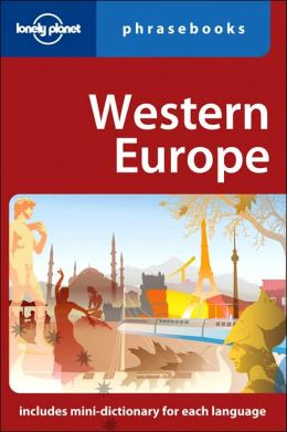 Lonely Planet: Western Europe Phrasebook