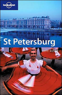 St. Petersburg (Lonely Planet Travel Guides Series)