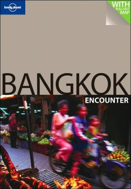 Lonely Planet: Bangkok Encounter