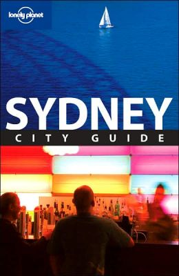 Lonely Planet: Sydney: City Guide, 8th Edition