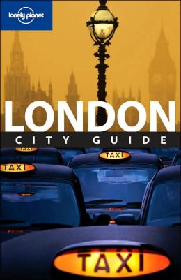 Lonely Planet: London: 6th Edition