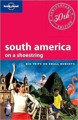 Lonely Planet South America on a Shoestring 11/E