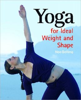 Yoga: For Ideal Weight and Shape