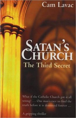 Satan's Church: The Third Secret