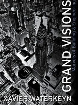 Grand Visions: Marvels of Building & Engineering