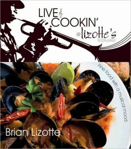 Live and Cookin' @ Lizotte's: Fine Food with a Musical Mood