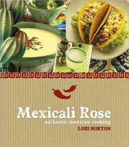 Mexicali Rose: Authentic Mexican Cooking