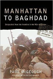 Manhattan to Baghdad: Dispatches from the Frontline of the War on Terrorism