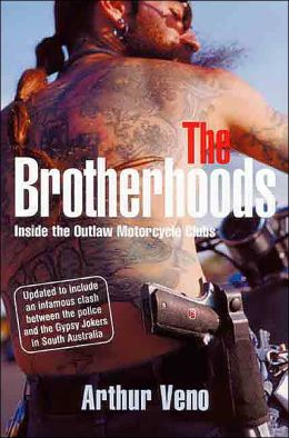 Brotherhoods: Inside the Outlaw Motorcycle Clubs