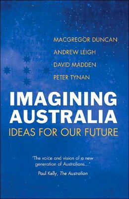 Imagining Australia: Ideas for Our Future