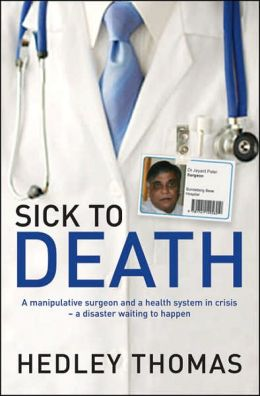 Sick to Death: A Manipulative Surgeon and a Healthy System in Crisis-a Disaster Waiting to Happen