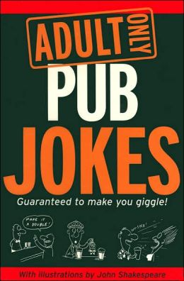 Adult Only Pub Jokes