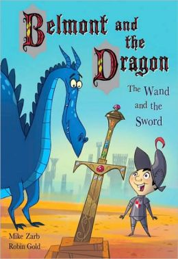 The Wand and the Sword (Belmont and the Dragon Series)