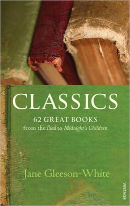 Classics: 62 Great Books from the Iliad to Midnight's Children