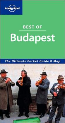 Lonely Planet: Best of Budapest