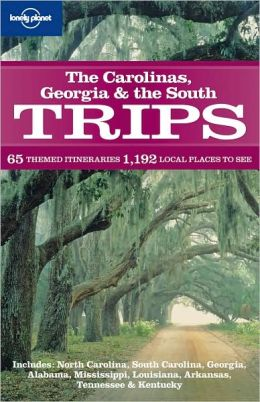 The Carolinas Georgia & the South Trips