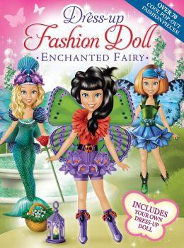Dress-Up Fashion Dolls: Enchanted Fairy