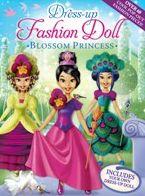 Dress-Up Fashion Dolls: Blossom Princess