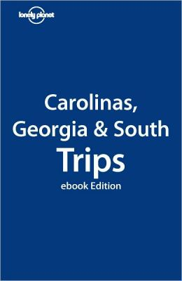 Lonely Planet Carolinas, Georgia & the South Trips