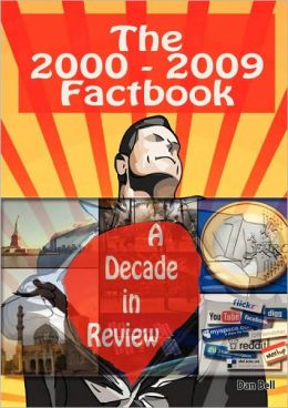 The 2000-2009 Factbook