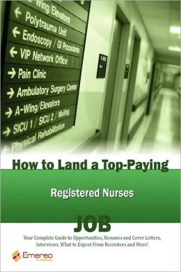 How To Land A Top-Paying Registered Nurses Job