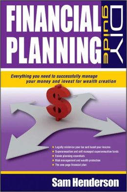 Financial Planning DIY Guide: Everything You Need to Successfully Manage Your Money and Invest for Wealth Creation