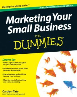 Marketing Your Small Business For Dummies
