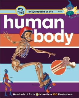 My First Encyclopedia: Human Body