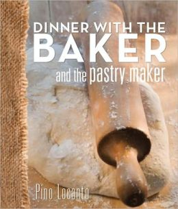 Dinner with the Baker and the Pastry Maker