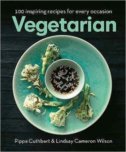 Vegetarian: 100 Inspiring Recipes for Every Occasion