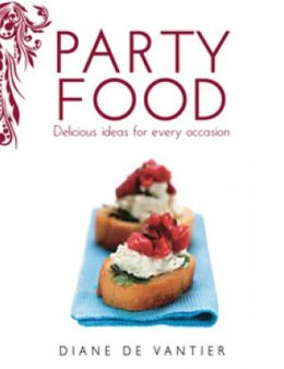 Party Food: Delicious ideas for every occasion