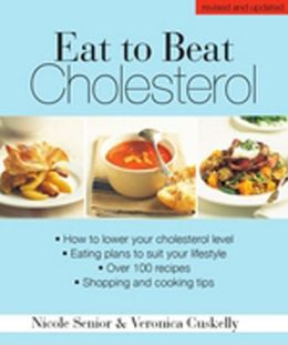 Eat to Beat Cholesterol: How to lower your cholesterol level