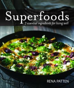 Superfoods: 7 Essential Ingredients for Living Well