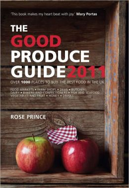 The Good Produce Guide 2011: Over 1000 Places to Buy the Best Food in the UK