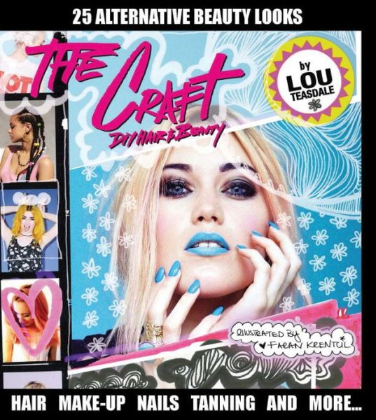 The Craft: DIY Hair and Beauty