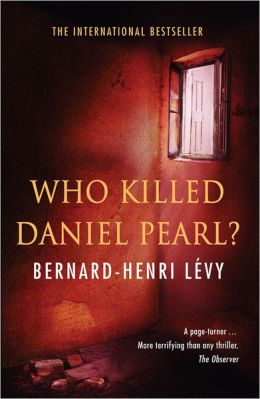 Who Killed Daniel Pearl