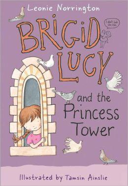 Brigid Lucy: Brigid Lucy and the Princess Tower