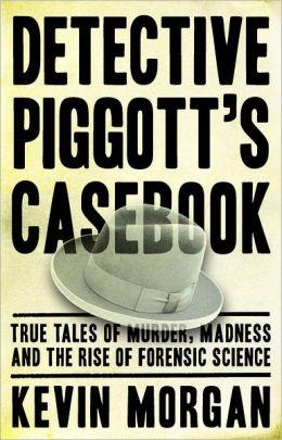 Detective Piggot's casebook