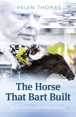 The Horse That Bart Built
