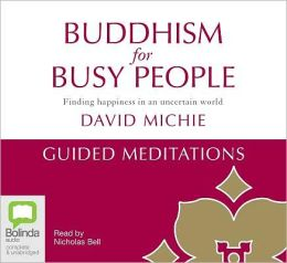 Buddhism for Busy People - Guided Meditations