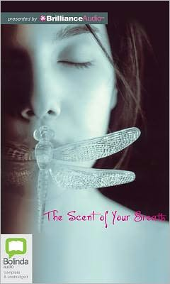 The Scent of Your Breath