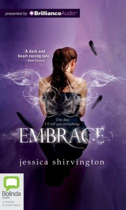 Embrace (Jessica Shirvington's Embrace Series #1)