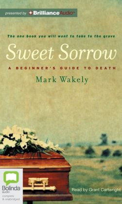 Sweet Sorrow: A Beginner's Guide to Death
