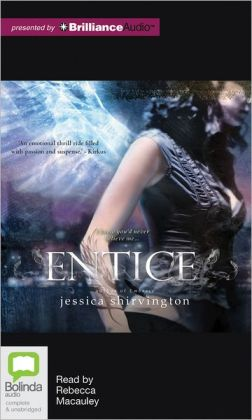 Entice (Jessica Shirvington's Embrace Series #2)