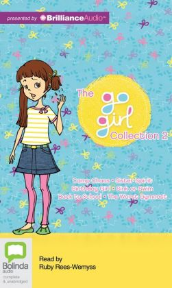 The Go Girl Collection 2: Camp Chaos/Sister Spirit/Birthday Girl/Sink or Swim/Back to School/The Worst Gymnast
