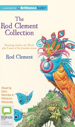 Rod Clement Collection, The: Feathers for Phoebe plus 5 more