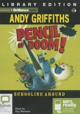 Pencil of Doom! (Schooling Around Series #2)