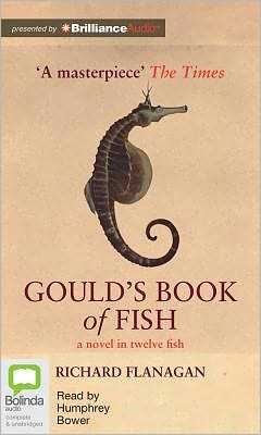 Gould's Book of Fish: A Novel in Twelve Fish