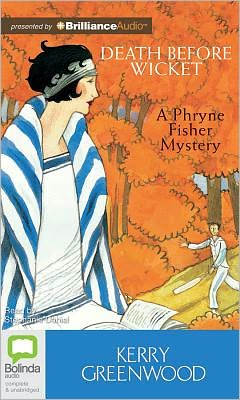 Death before Wicket (Phryne Fisher Series #10)
